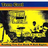 Reading You Yer Rock N Roll Rights — Teen Cool