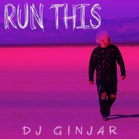 Run This — DJ Ginjar