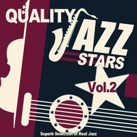 Quality Jazz Stars, Vol. 2 (Superb Selection of Real Jazz) — сборник