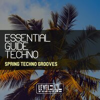 Essential Guide Techno (Spring Techno Grooves) — сборник