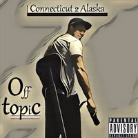 Connecticut 2 Alaska — OffTopic