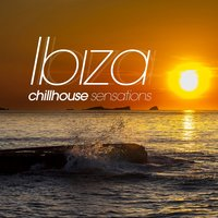 Ibiza Chill House Sensations — сборник
