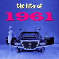 The Hits of 1961 — сборник