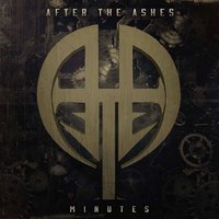 Minutes — After The Ashes
