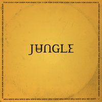 For Ever — Jungle