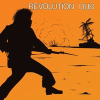 "Revolution Dub — The Upsetters, Lee ""Scratch"" Perry"