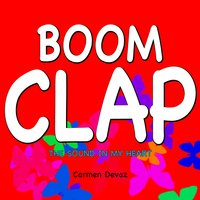 Boom Clap (The Sound in My Heart) — Carmen Devaz