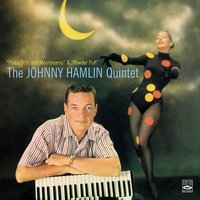 "The Johnny Hamlin Quintet. ""Polka Dots and Moonbeams"" & ""Powder Puff"" — Johnny Hamlin"