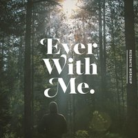 Ever With Me — Resonate Worship