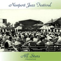 Newport Jazz Festival All Stars — Buck Clayton / Vic Dickenson / Pee Wee Russell / Bud Freeman / George Wein