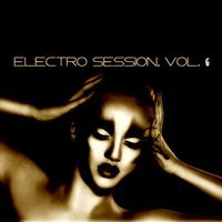 Electro Session, Vol. 6 — сборник