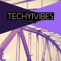Techy Vibes, Vol. 2 — сборник