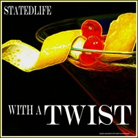With a Twist — Statedlife