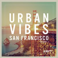 Urban Vibes San Francisco, Vol. 1 — сборник
