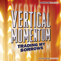 Vertical Momentum: Trading My Sorrows — сборник