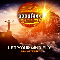 Let Your Mind Fly — Accuface
