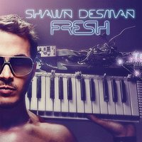 Fresh — Shawn Desman