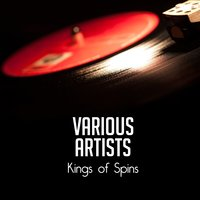 Kings of Spins — сборник