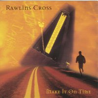 Make It on Time — Rawlins Cross