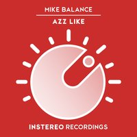 Azz Like — Mike Balance