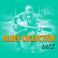 Blues Collection, Vol. 2 — сборник