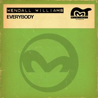 Everybody — Wendell Williams