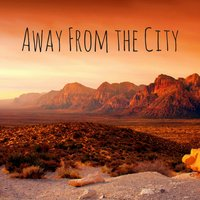 Away from the City — Звуки природы