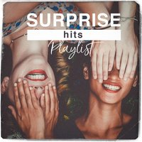 Surprise Hits Playlist — Best Of Hits, Hits Etc., Pop Tracks