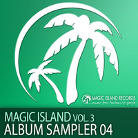 Magic Island, Vol. 3 Album Sampler 04 — сборник