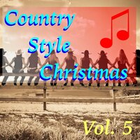 Country Style Christmas, Vol. 5 — сборник