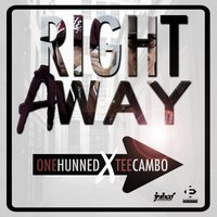 Right Away - Single — One Hunned