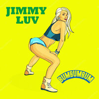 Bumbumbum — Jimmy Luv
