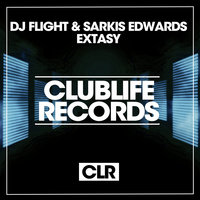 Extasy — DJ Flight, Sarkis Edwards