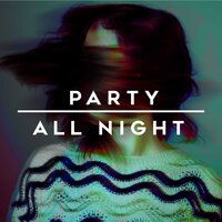 Party All Night — сборник