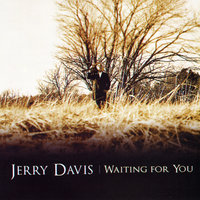 Waiting for You — Jerry Davis