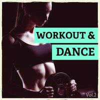 Workout & Dance, Vol. 2 — сборник