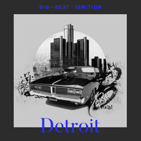 Big Beat Ignition: Detroit — сборник