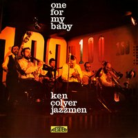 One for My Baby — Ken Colyer, Ken Colyer Jazzmen