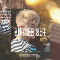Burned Out — Monto