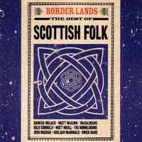 Border Lands: The Best of Scottish Folk — сборник
