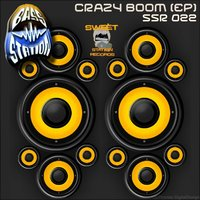 Crazy Bomb EP — Bass Station