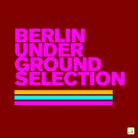Berlin Underground Selection — сборник