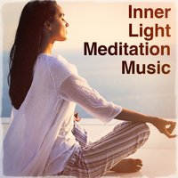 Inner Light Meditation Music — Deep Sleep Meditation, Relaxation Meditation Yoga Music, Meditation Relaxation Club