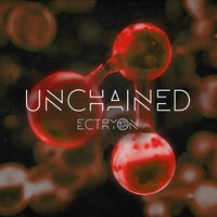 Unchained — Ectryon