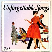 Unforgettable Songs, Vol. 1 — сборник