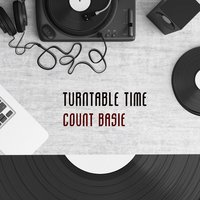 Turntable Time — Count Basie