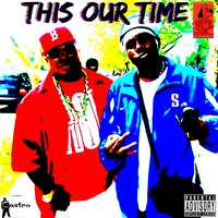 This Our Time - Single — Underdawgz