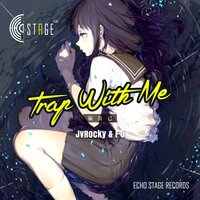 Trap With Me — JVROCKY, FU, Fu, JVROCKY