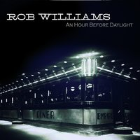 An Hour Before Daylight — Rob Williams