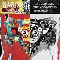 The Moodswing — Mike Cervello